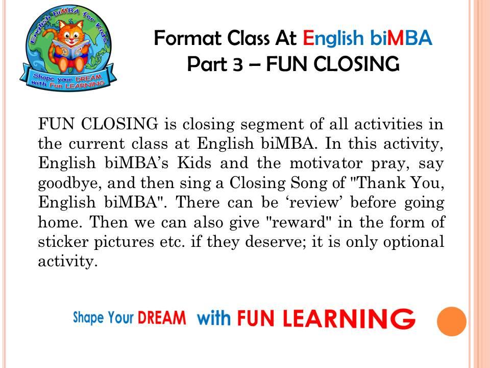 9. FUN CLOSING