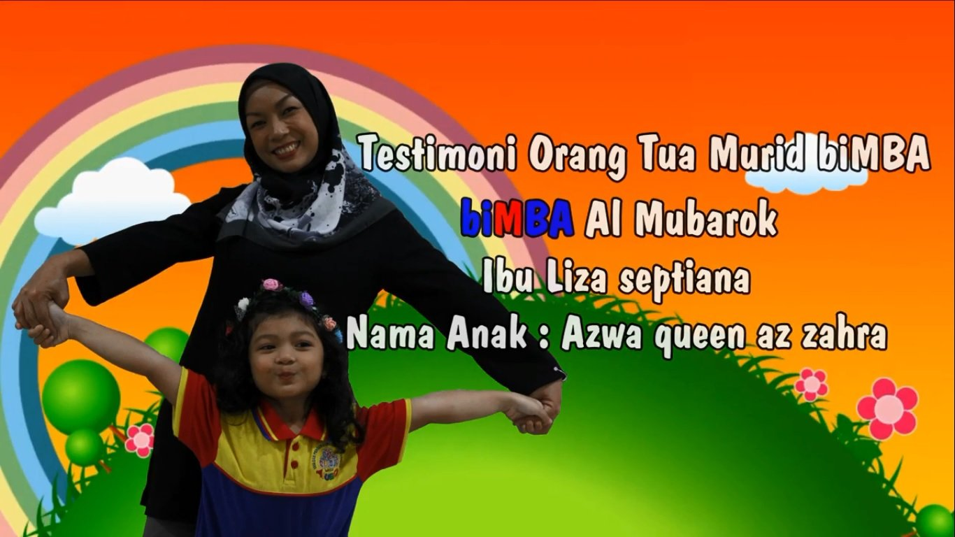 Testimoni Orang Tua Murid biMBA Al Mubarok - Ibu Liza